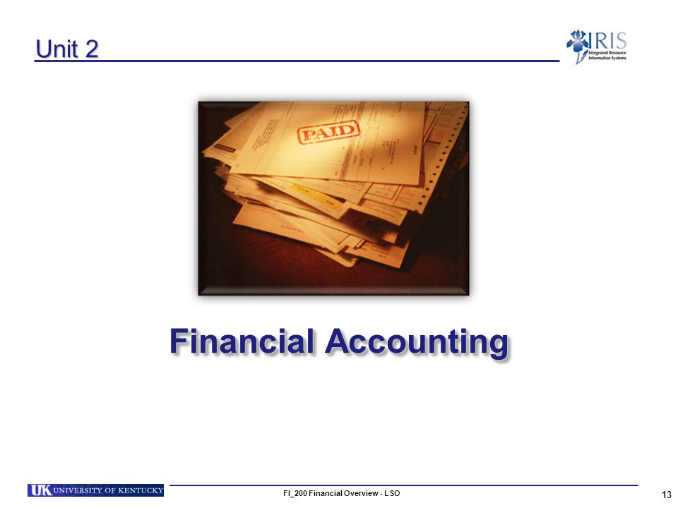 13 Unit 2 Financial Accounting