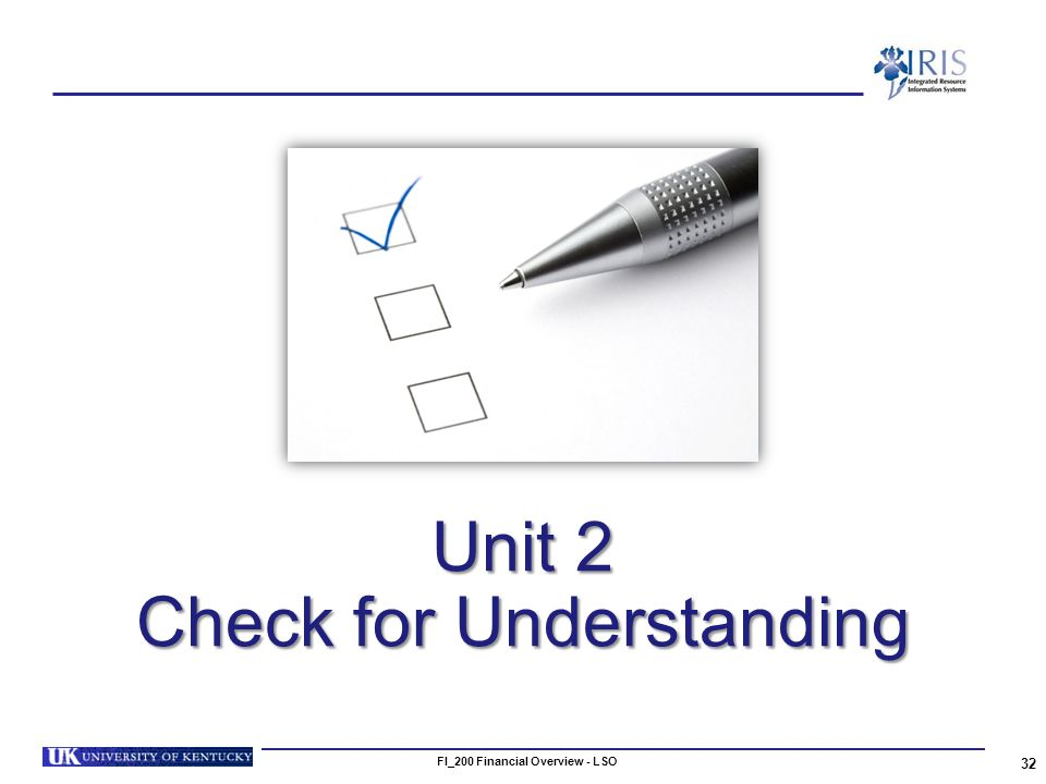 Unit 2 Check for Understanding 32 FI_200 Financial Overview - LSO