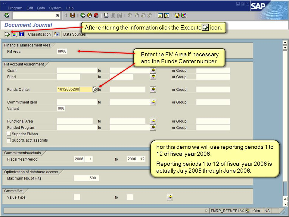 47 FI_200 Financial Overview - LSO For this demo we will use reporting periods 1 to 12 of fiscal year 2006.