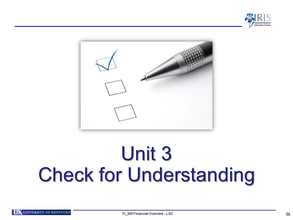 Unit 3 Check for Understanding 56 FI_200 Financial Overview - LSO