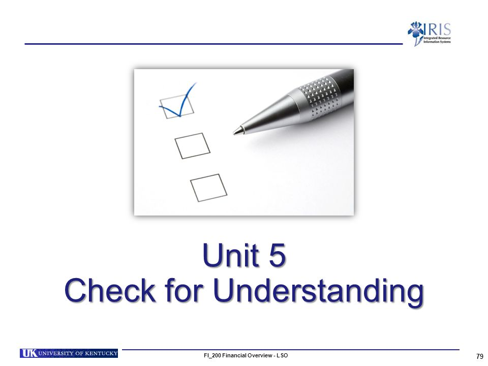 Unit 5 Check for Understanding 79 FI_200 Financial Overview - LSO