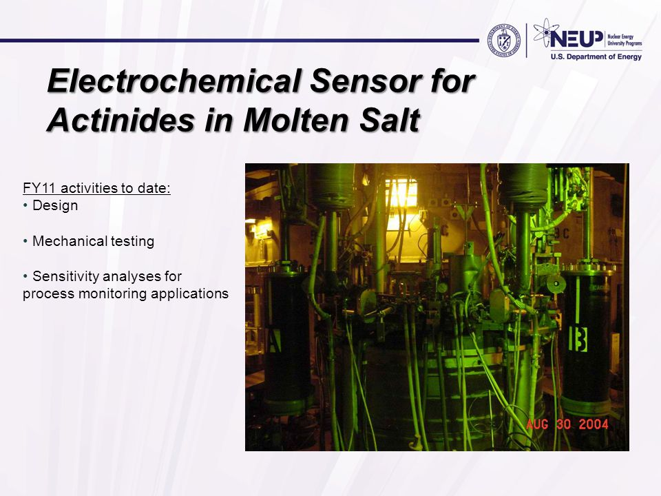 Electrochemical Sensor for Actinides in Molten Salt FY11 activities to date: Design Mechanical testing Sensitivity analyses for process monitoring applications