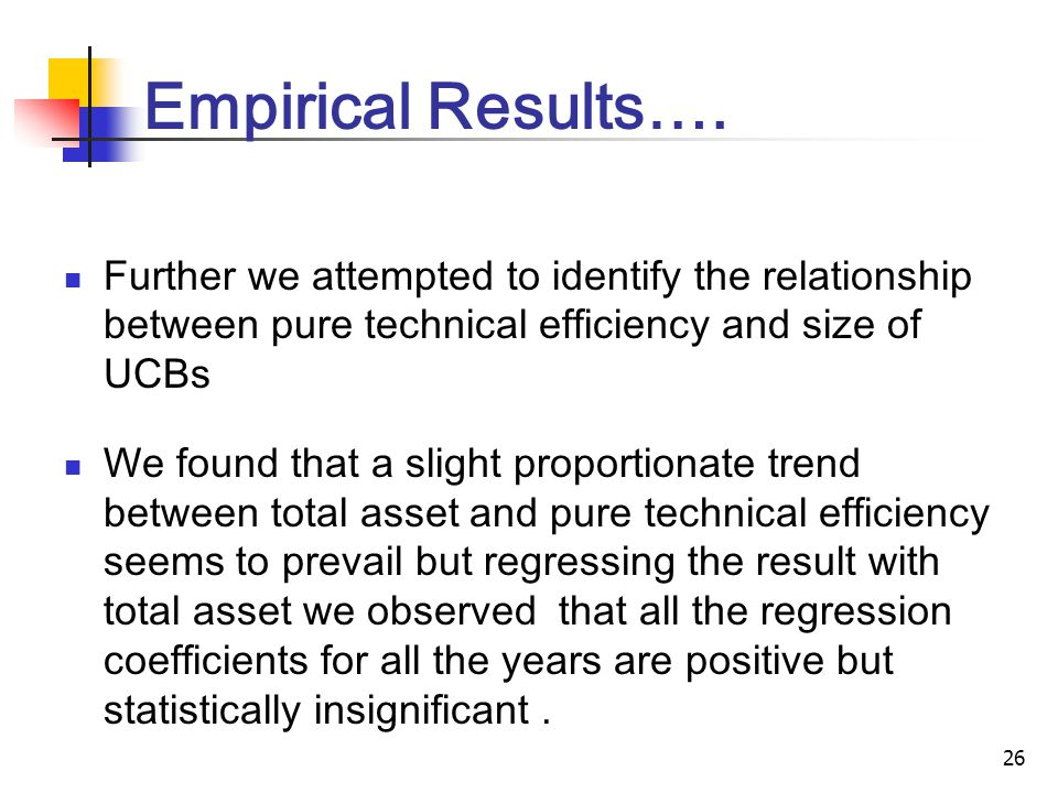 26 Empirical Results….