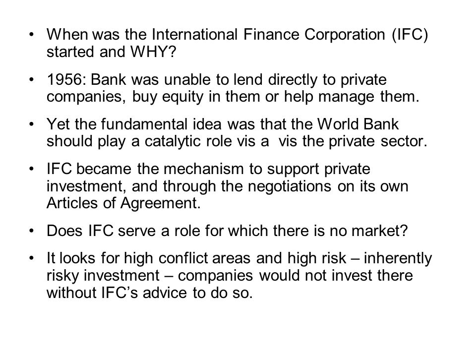 When was the International Finance Corporation (IFC) started and WHY.