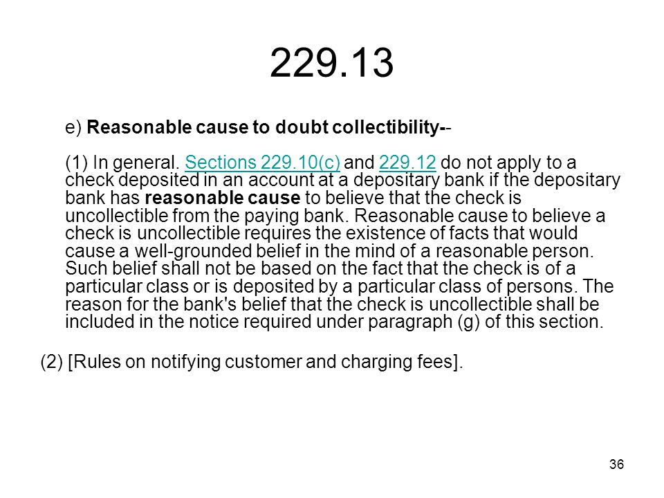 36 229.13 e) Reasonable cause to doubt collectibility-- (1) In general.