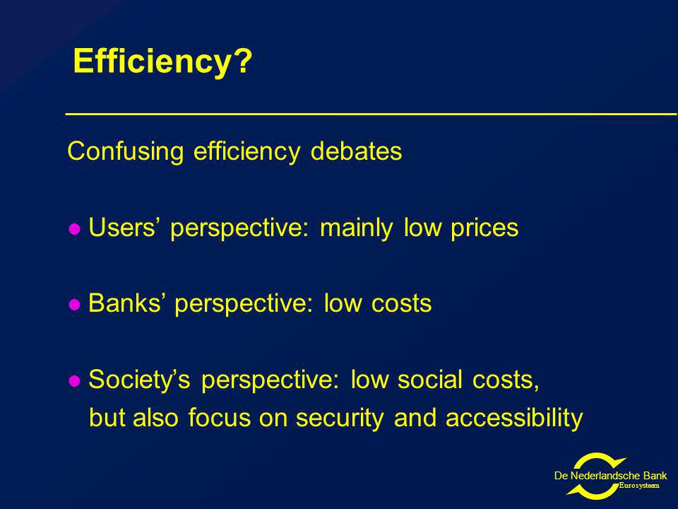De Nederlandsche Bank Eurosysteem Efficiency.