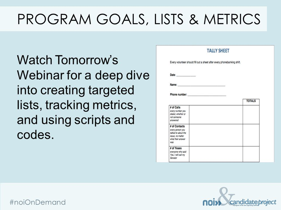 & #noiOnDemand Watch Tomorrows Webinar for a deep dive into creating targeted lists, tracking metrics, and using scripts and codes.
