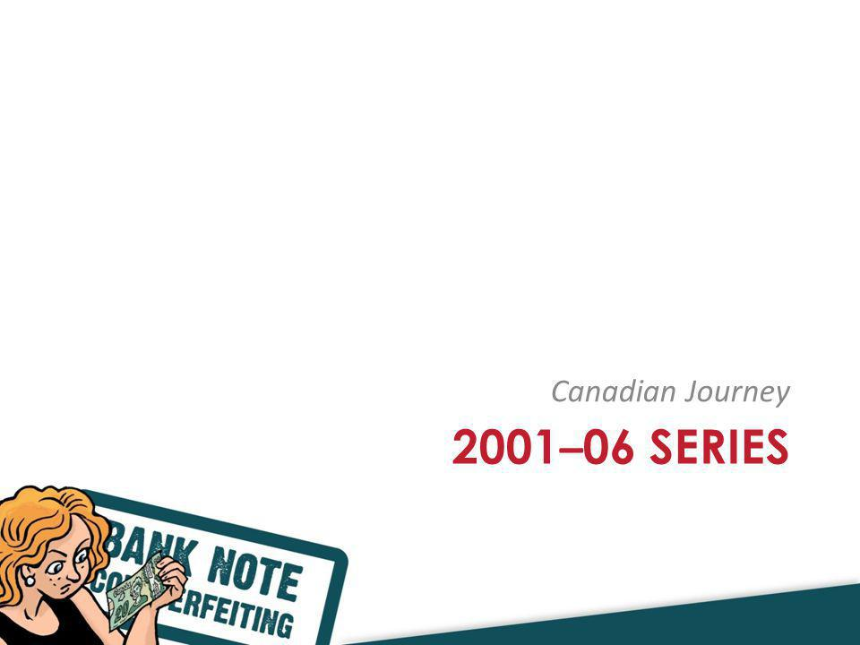 2001 – 06 SERIES Canadian Journey