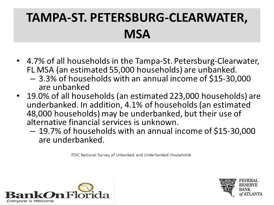 TAMPA-ST. PETERSBURG-CLEARWATER, MSA 4.7% of all households in the Tampa-St.