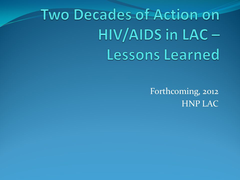 Forthcoming, 2012 HNP LAC