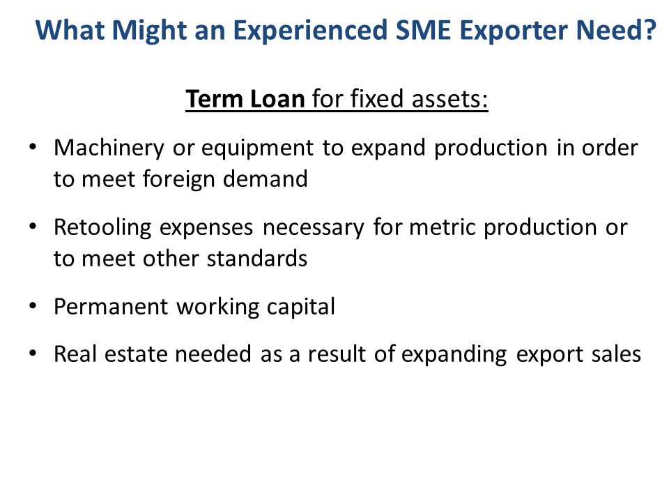 What Might an Experienced SME Exporter Need.