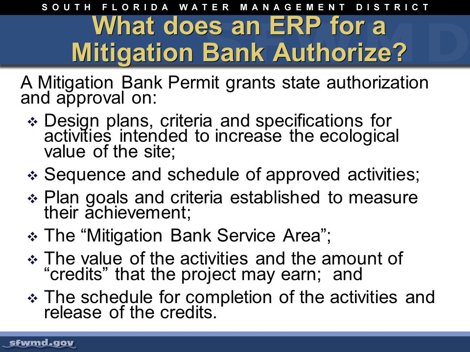 What does an ERP for a Mitigation Bank Authorize.
