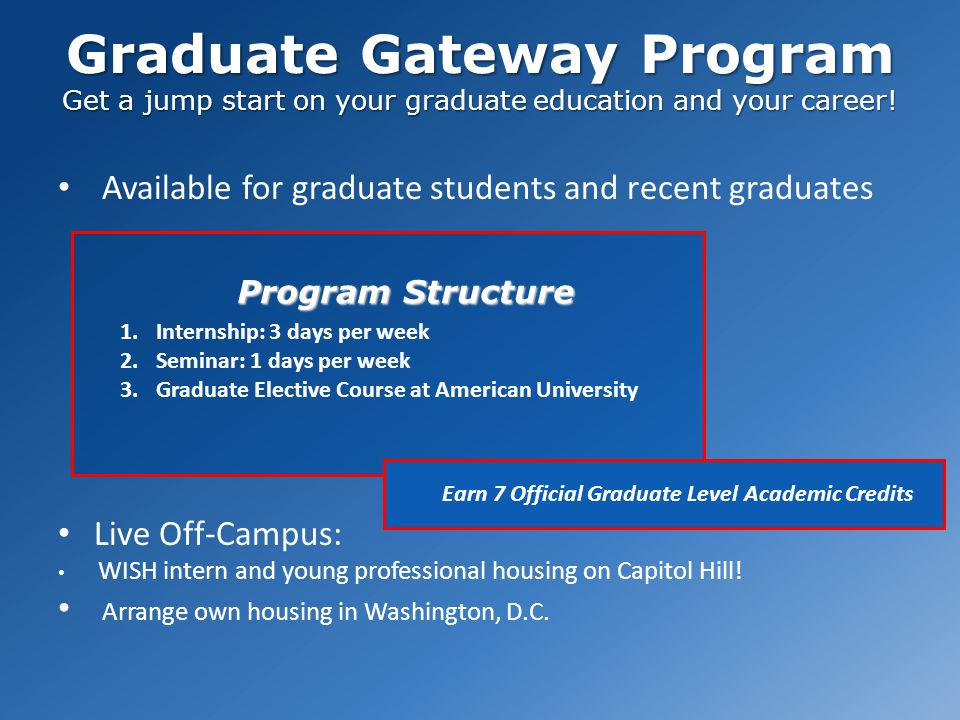 Graduate Gateway Program Get a jump start on your graduate education and your career.
