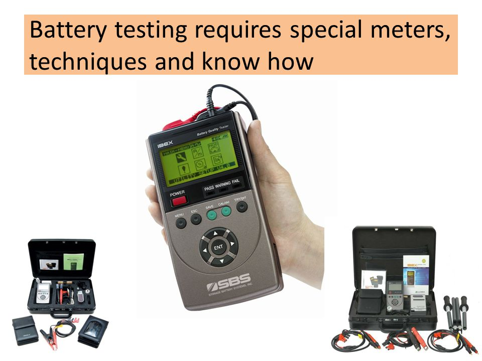 Battery testing requires special meters, techniques and know how