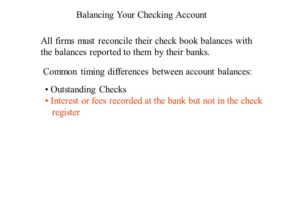 balancing your checking account all firms must reconcile their check