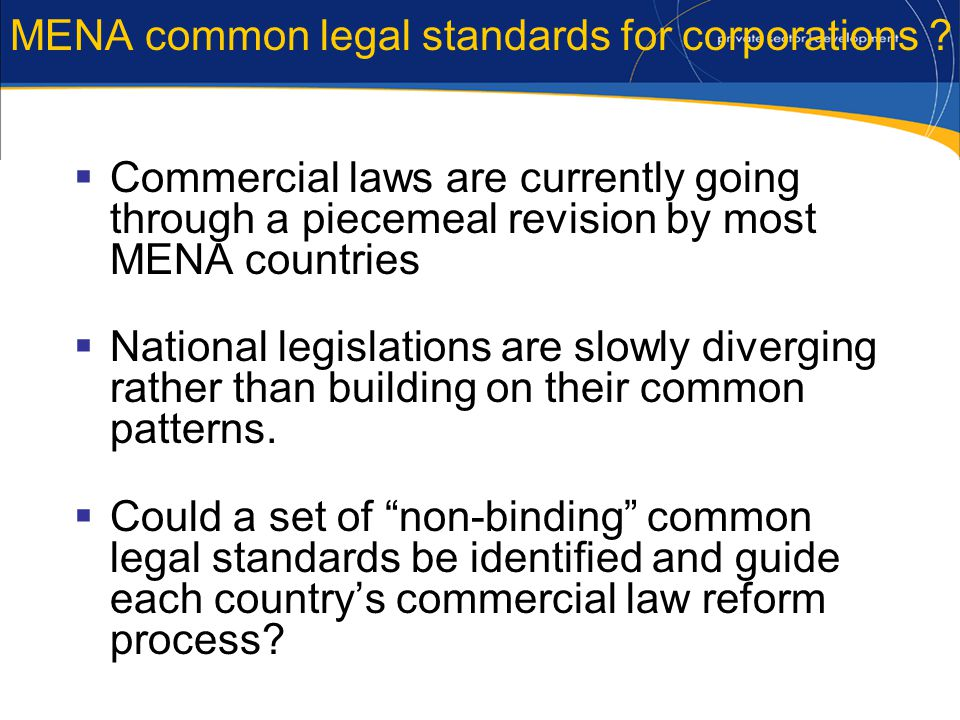 MENA common legal standards for corporations .
