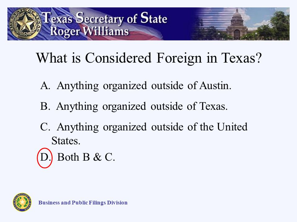 A. Anything organized outside of Austin. B. Anything organized outside of Texas.