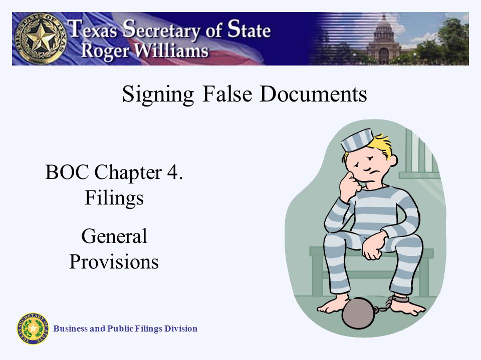 Signing False Documents Business and Public Filings Division BOC Chapter 4.