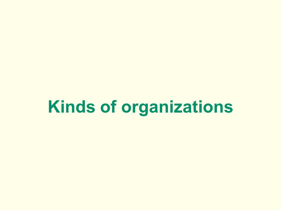 Kinds of organizations