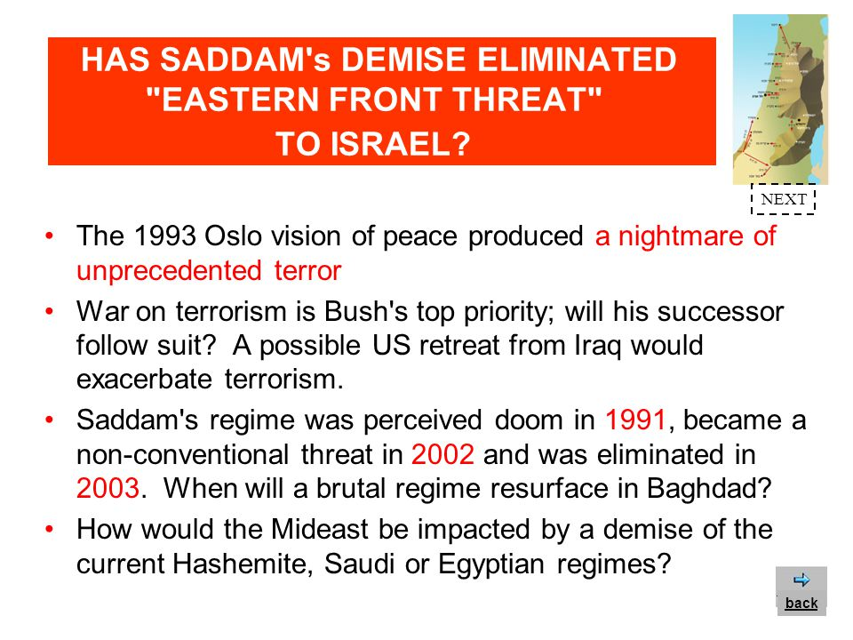 HAS SADDAM s DEMISE ELIMINATED EASTERN FRONT THREAT TO ISRAEL.