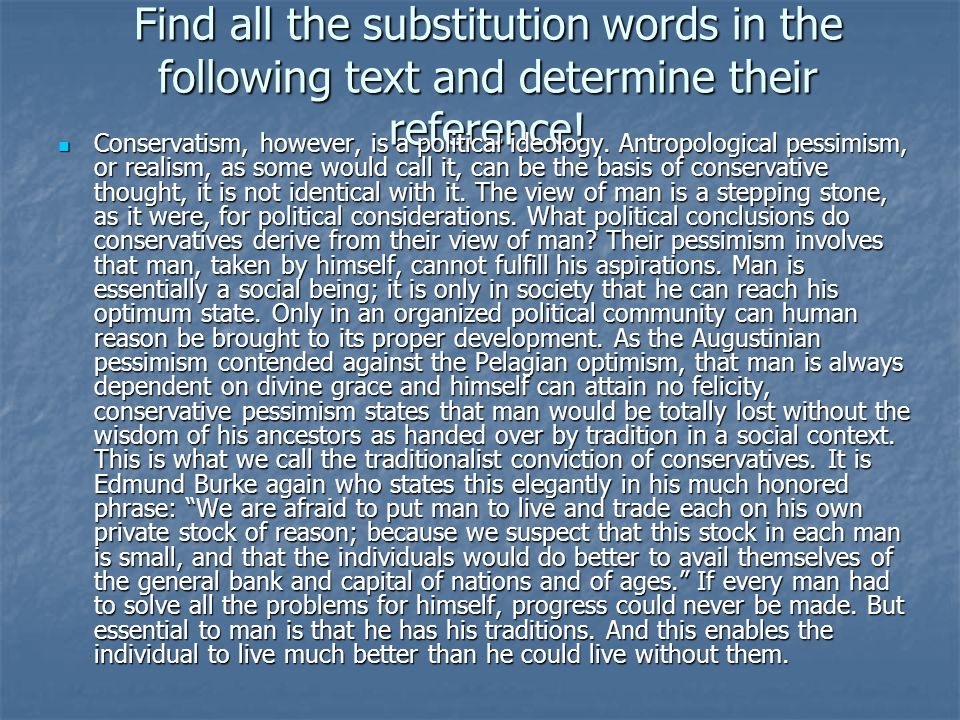 Find all the substitution words in the following text and determine their reference.