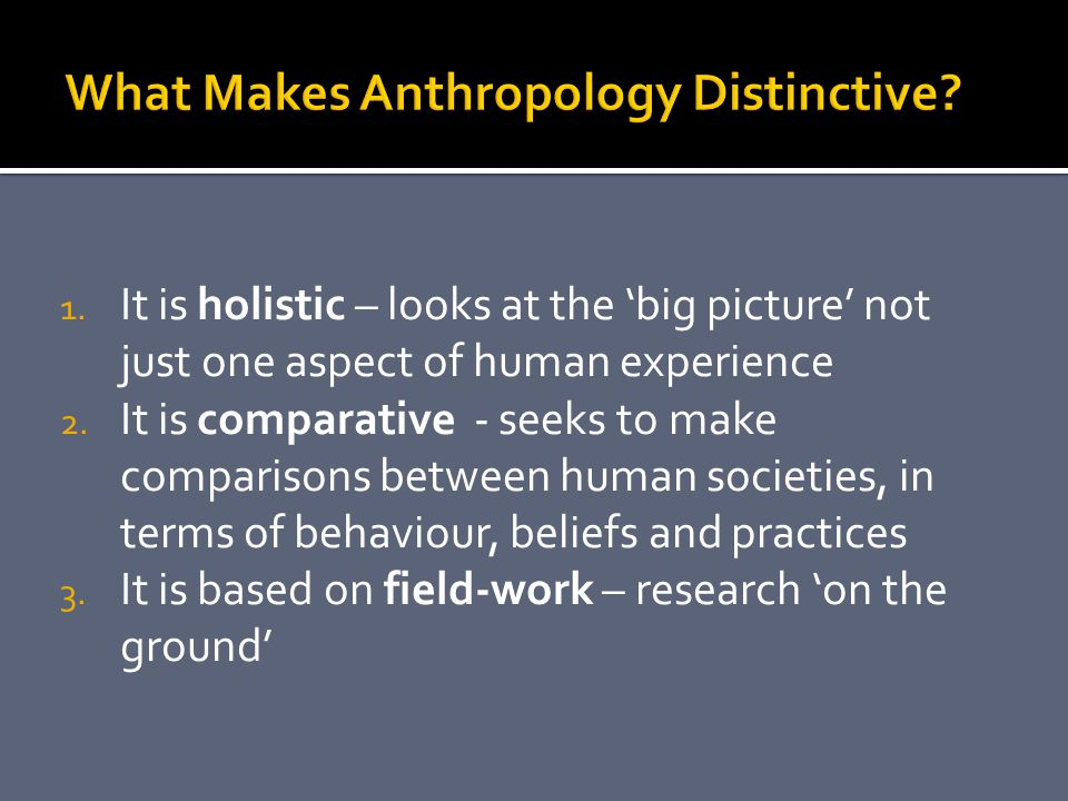 1. It is holistic – looks at the big picture not just one aspect of human experience 2.