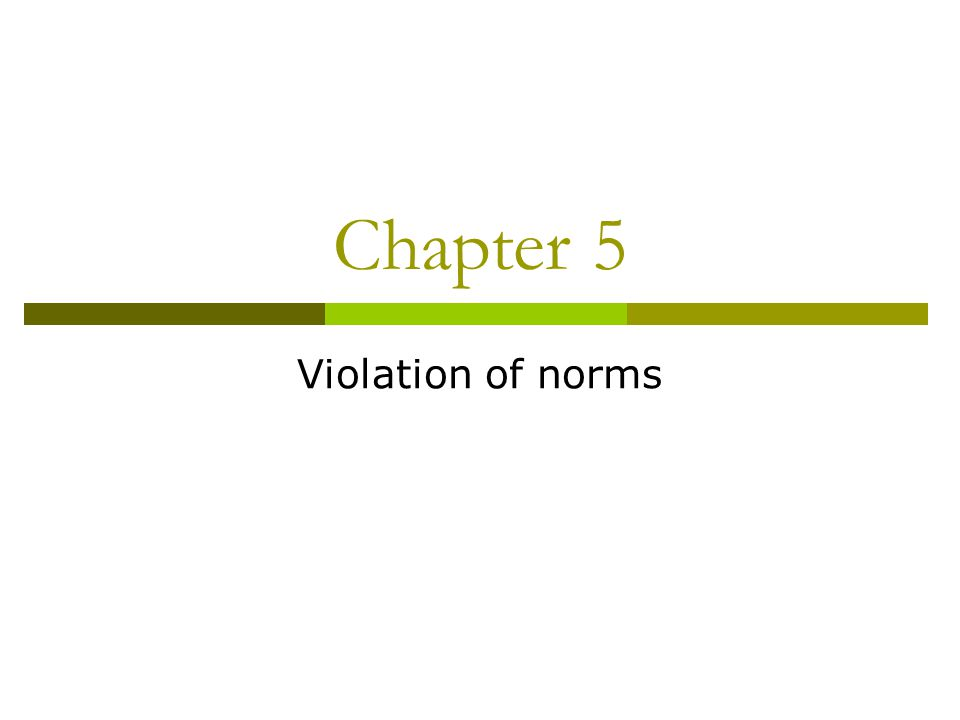 Chapter 5 Violation of norms