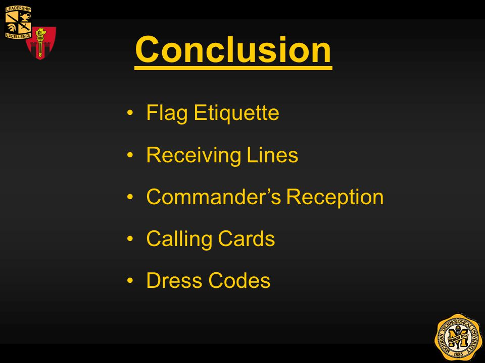 Conclusion Flag Etiquette Receiving Lines Commanders Reception Calling Cards Dress Codes