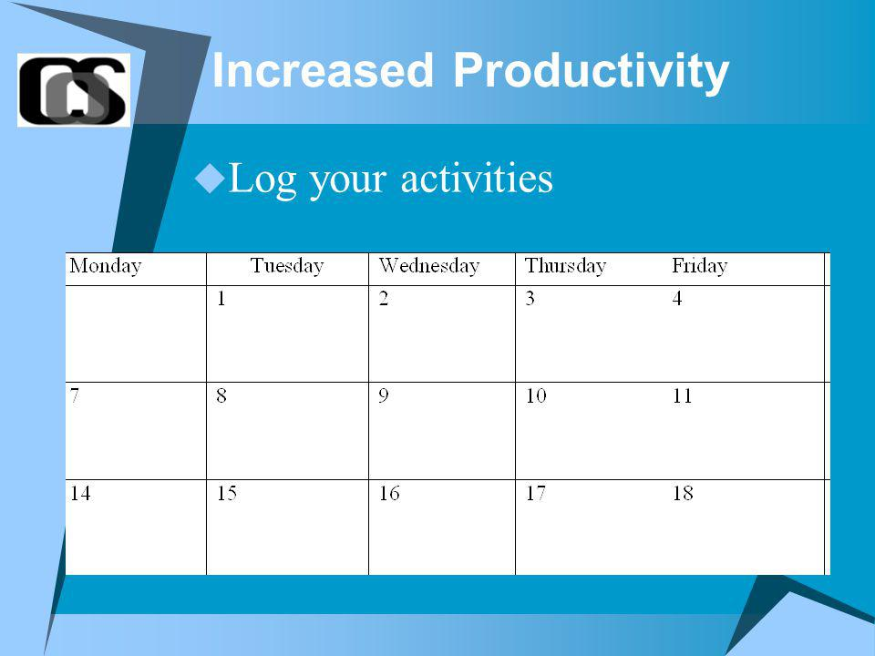 Increased Productivity Log your activities