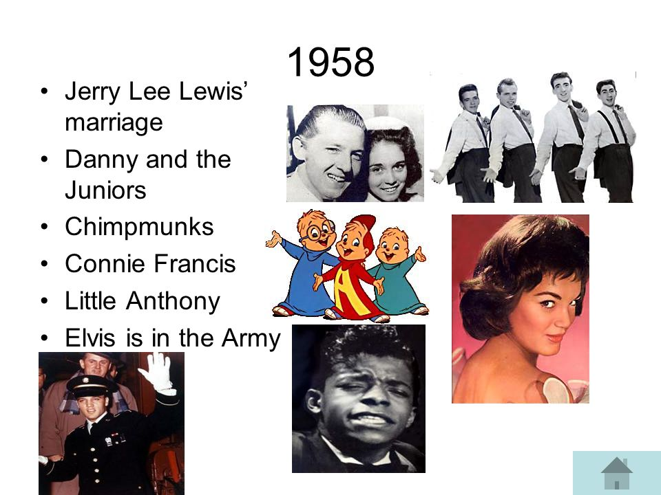 1958 Jerry Lee Lewis marriage Danny and the Juniors Chimpmunks Connie Francis Little Anthony Elvis is in the Army