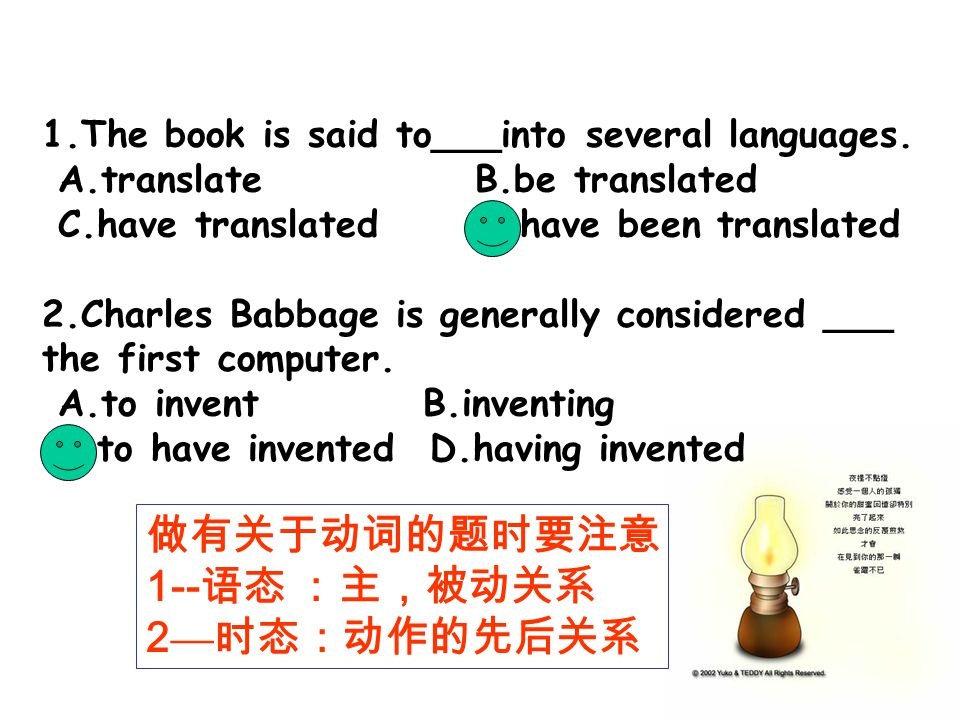 1.The book is said to___into several languages.