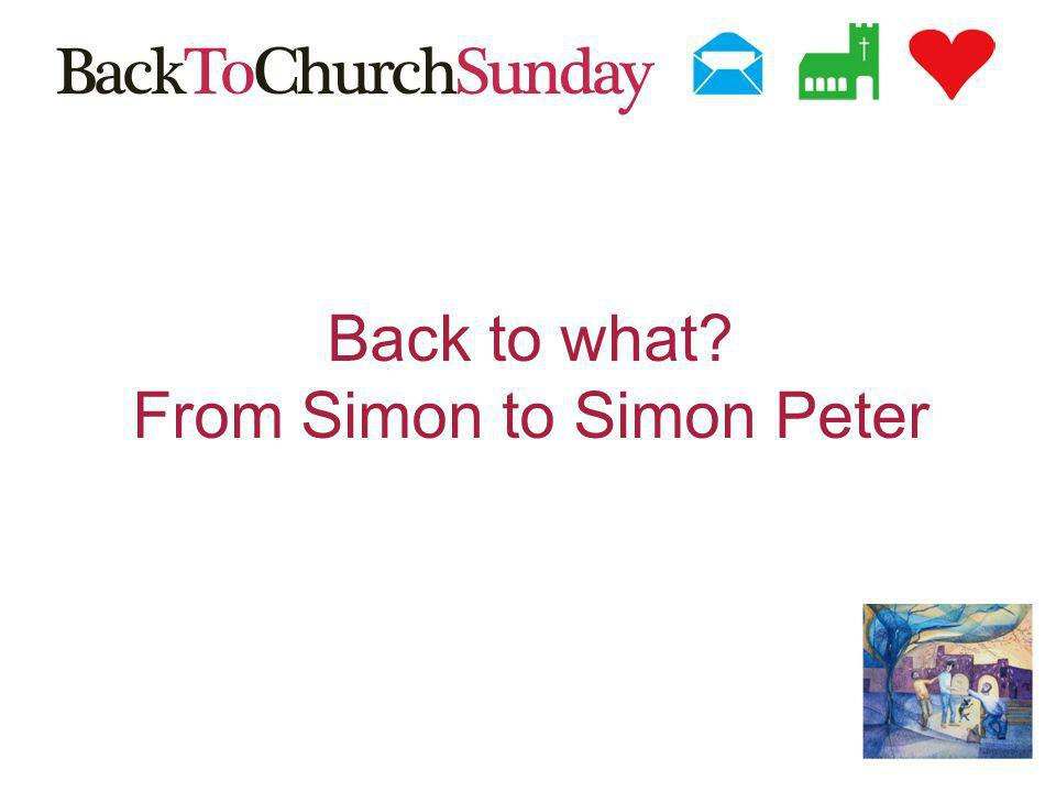 Back to what From Simon to Simon Peter