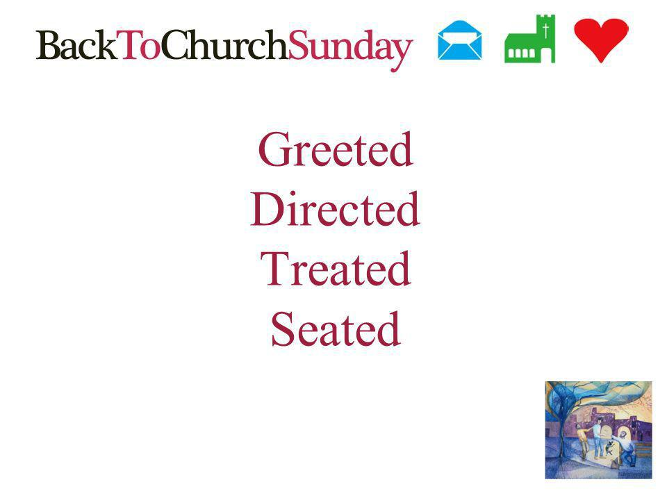 Greeted Directed Treated Seated