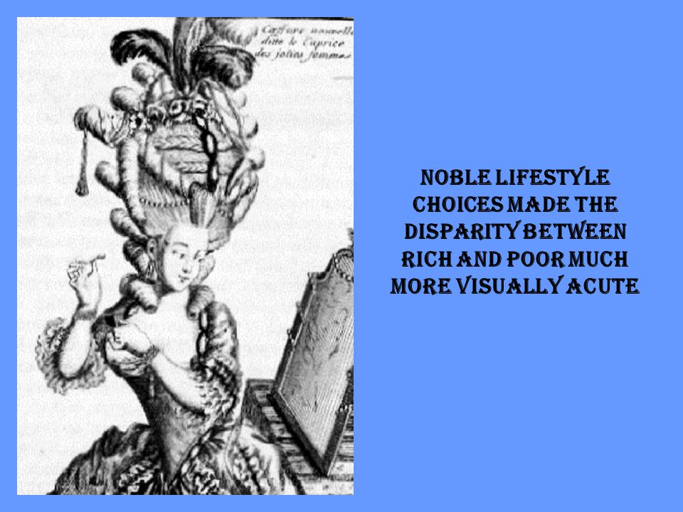 Noble Lifestyle choices made the disparity between rich and poor much more visually acute