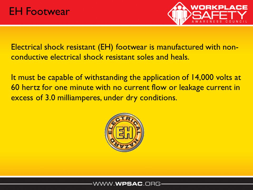 Electrical shock resistant (EH) footwear is manufactured with non- conductive electrical shock resistant soles and heals.