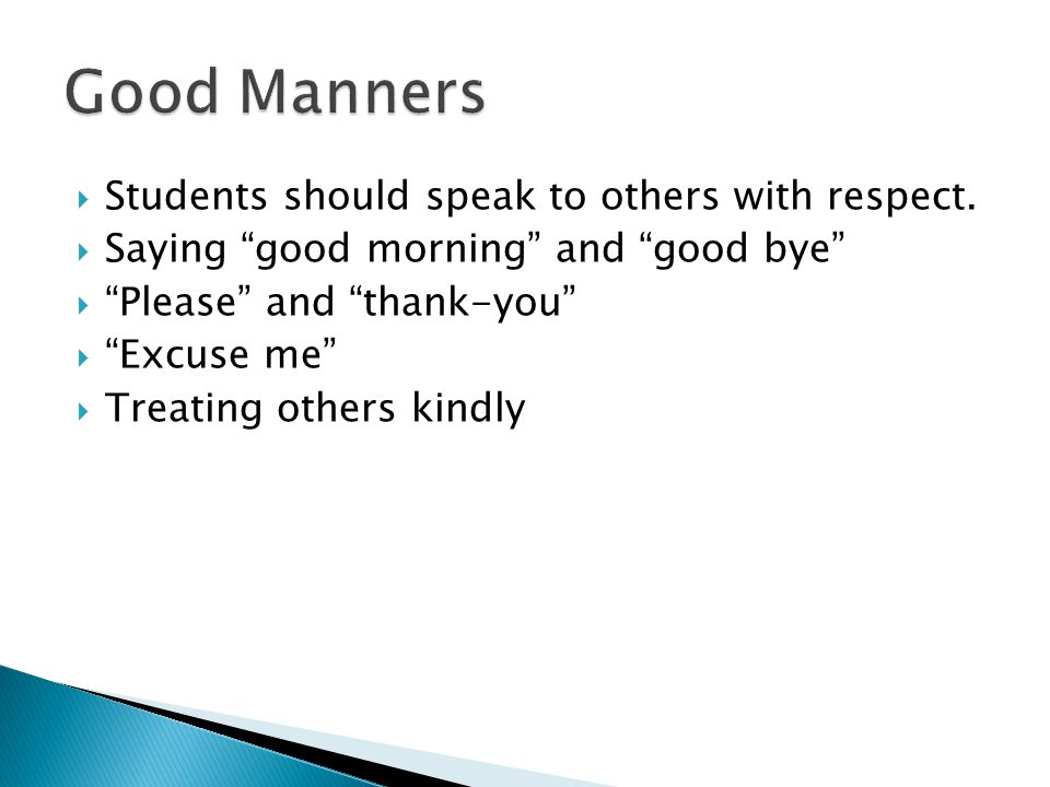 Students should speak to others with respect.