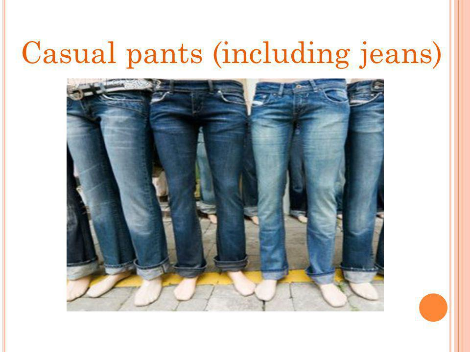 Casual pants (including jeans)