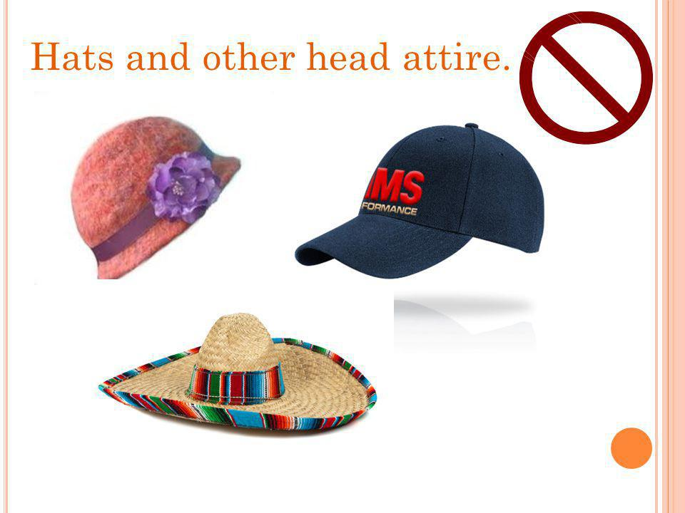 Hats and other head attire.