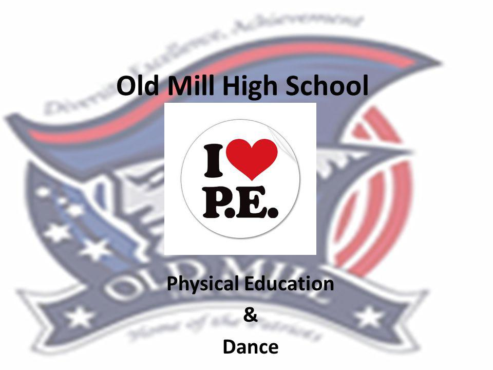 Old Mill High School Physical Education & Dance