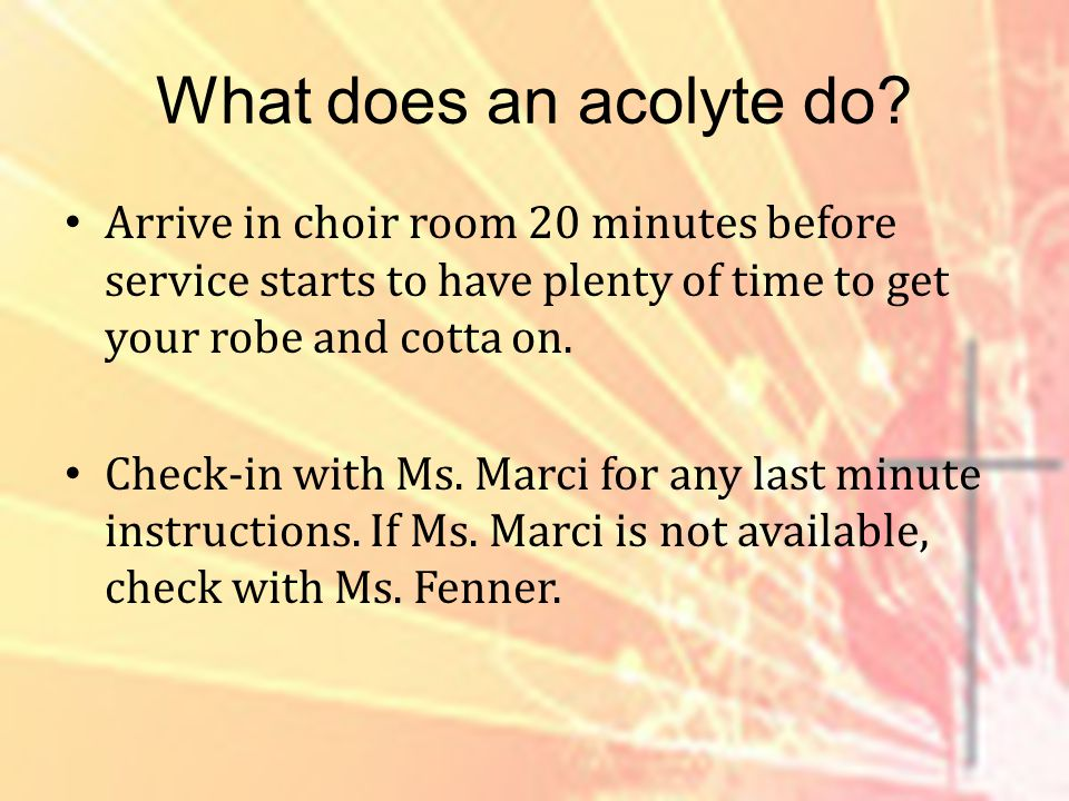 What does an acolyte do.