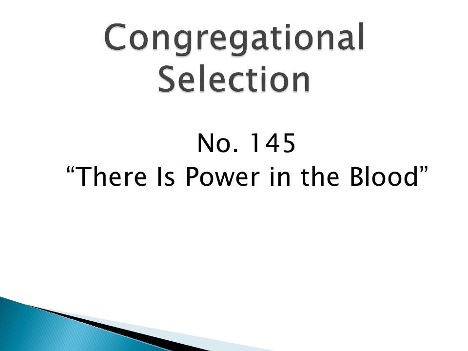 No. 145 There Is Power in the Blood