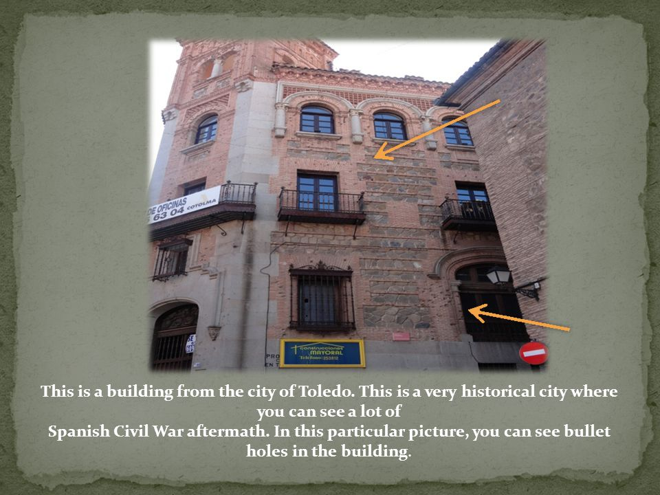 This is a building from the city of Toledo.