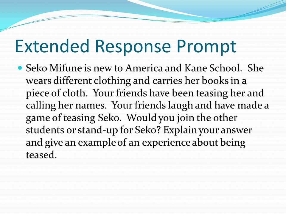 Extended Response Prompt Seko Mifune is new to America and Kane School.