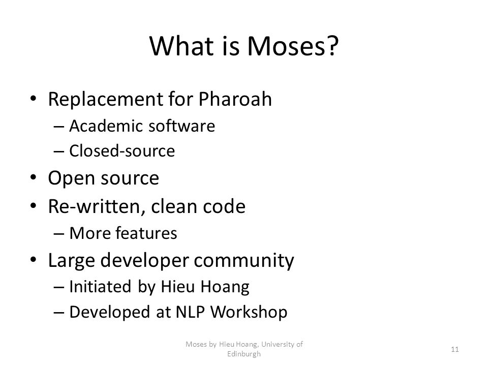 What is Moses.