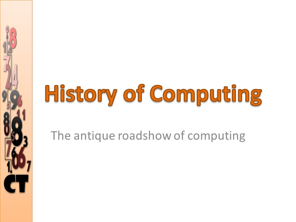 The antique roadshow of computing