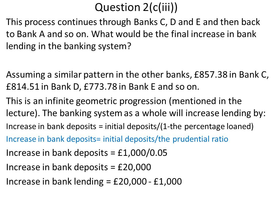 Question 2(c(iii)) This process continues through Banks C, D and E and then back to Bank A and so on.
