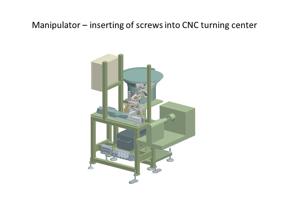 Manipulator – inserting of screws into CNC turning center
