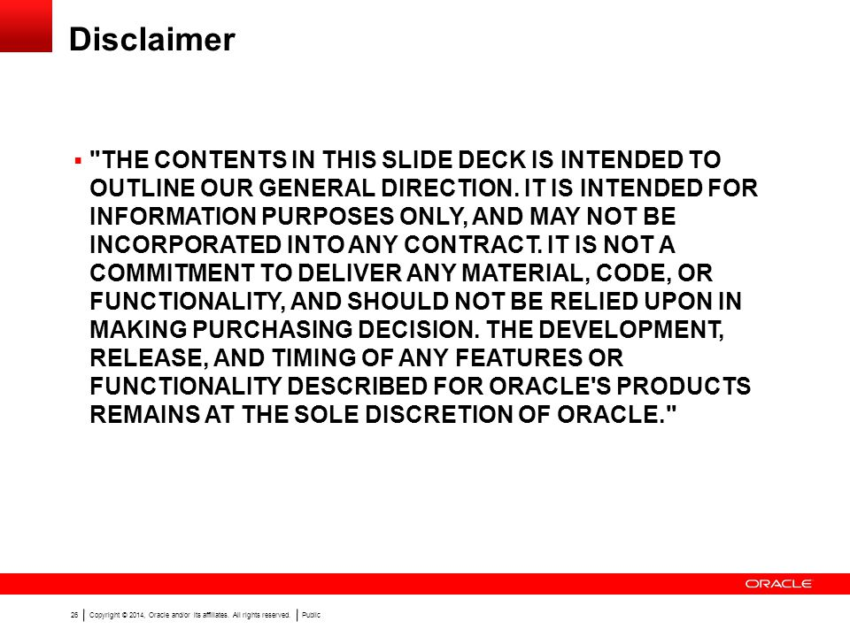 Copyright © 2014, Oracle and/or its affiliates.
