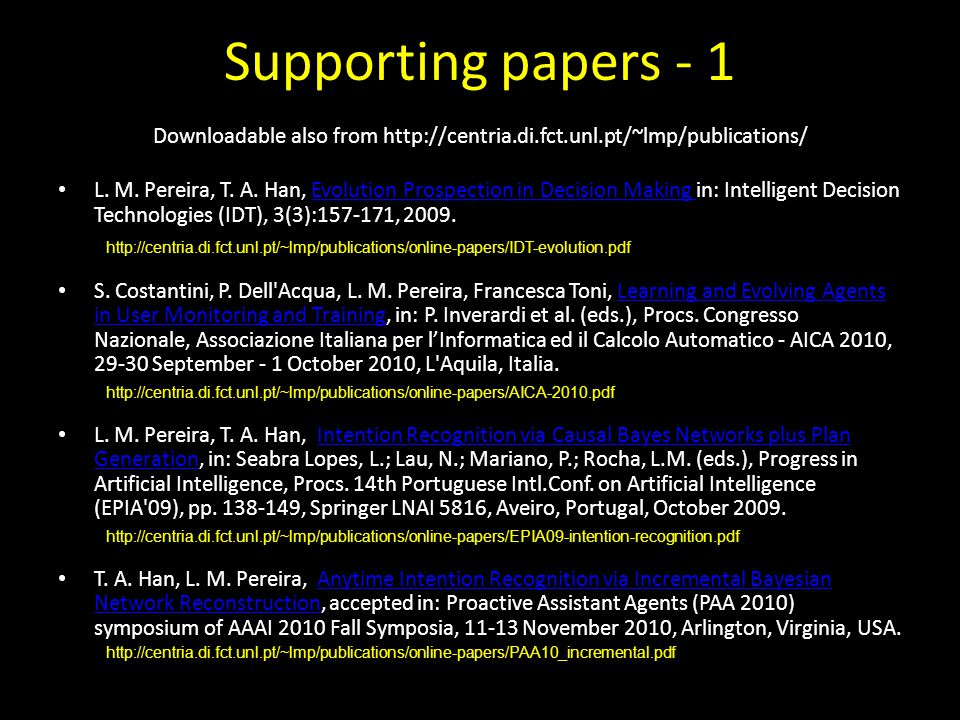Supporting papers - 1 Downloadable also from http://centria.di.fct.unl.pt/~lmp/publications/ L.