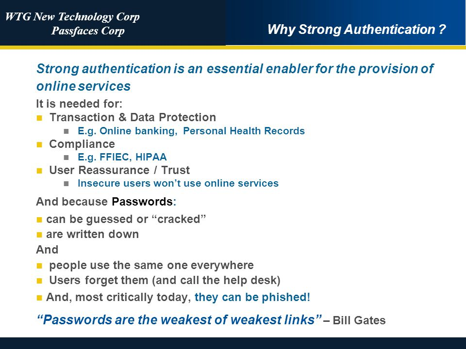 WTG New Technology Corp Passfaces Corp Why Strong Authentication .